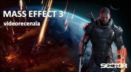 Mass Effect 3 - videorecenzia