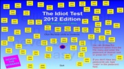 The Idiot Test 2012 Edition