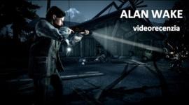 Alan Wake - videorecenzia