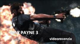 Max Payne 3 - videorecenzia