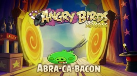 Angry Birds Seasons - Abra-Ca-Bacon