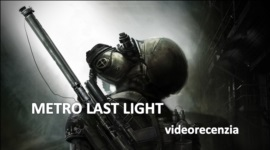 Metro Last Light - videorecenzia