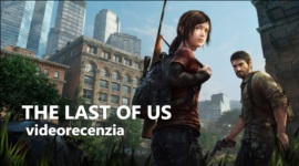 The Last of Us - videorecenzia