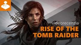 Rise of the Tomb Raider - videorecenzia