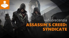 Assassin's Creed Syndicate - videorecenzia