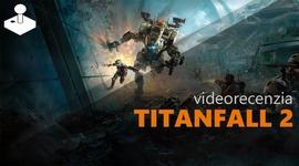 Titanfall 2 - videorecenzia