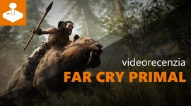 Far Cry Primal - videorecenzia