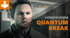Quantum Break - videorecenzia