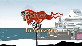 The Banner Saga - In Memoriam
