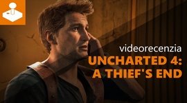 Uncharted 4: A Thief's End - videorecenzia