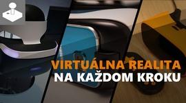 Virtuálna realita na každom kroku