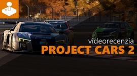 Project CARS 2 - videorecenzia