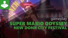 Super Mario Odyssey - New Donk City Festival gameplay