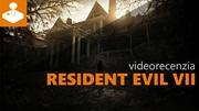 Resident Evil 7 - videorecenzia