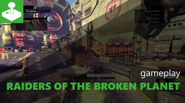 Raiders of the Broken Planet - gameplay