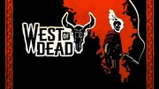 West of Dead je ako Hellrider na divokom západe