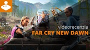 Far Cry New Dawn - videorecenzia