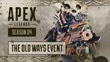 Apex Legends predstavuje Old Ways Event