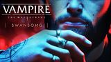Vampire: The Masquerade - Swansong - cinematic trailer