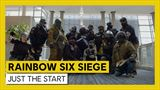 Rainbow Six Siege - Just the Start trailer