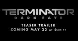 Prvý teaser na Terminator Dark Fate uvidíme zajtra