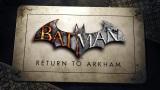 Tesne pred vydan�m Warner Bros. odklad� Batman: Return to Arkham