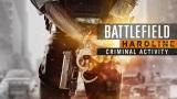 Nezabudnite si vyzdvihn� Criminal Activity DLC pre Battlefield Hardline zadarmo