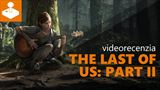 The Last of Us Part II - videorecenzia