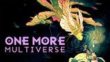 One More Multiverse chce priniesť prvky stolových RPG do digitálnej formy