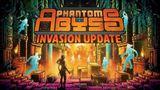 Phantom Abyss pridáva nový obsah v Invasion Update